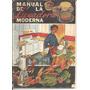 Manual De La Licuadora Moderna , Con Más De 150 Recetas