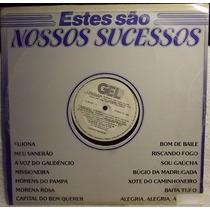 Lp / Vinil Mpb: Estes São Nossos Sucessos ( Coletânea ) 1985