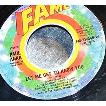 Paul Anka Flasback /let Me Get To Know You Single
