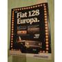 Publicidad Fiat 128 Europa Año 1978