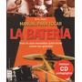 Manual Para Tocar La Batería - Eric Starr - Libro + Cd