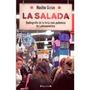 La Salada Nacho Giron Radiografia De La Feria Mas Polemica