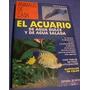 Libro El Acuario De Agua Dulce Y Agua Salada Espania
