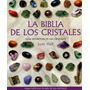 La Biblia De Los Cristales - Oferta - Judy Hall - Nuevo