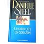 Cuando Late Un Corazón Danielle Steel No Hago Envios