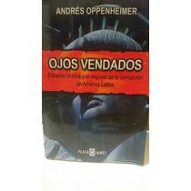 Ojos Vendados Andrés Oppenheimer Primera Edición 2001