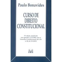 Curso De Direito Constitucional /paulo Bonavides /malheiros