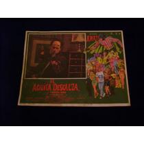 El Aguila Descalza Alfonso Arau Lobby Card Cartel Poster C