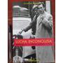 Lucha Inconclusa. Memorias De Un Catalan Exiliado En Chile