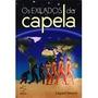 Livro Espirita: Os Exilados Da Capela - Edgard Armond