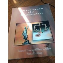 Nociones De Derecho - Manuel Santiago Perez Chalini