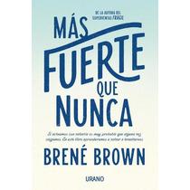 Libro Mas Fuerte Que Nunca Brene Brown + Regalo