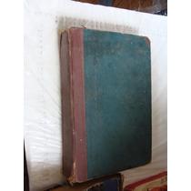 Libro Antiguo De Los 40s , Periquillo Sarniento , Y Otras Ob