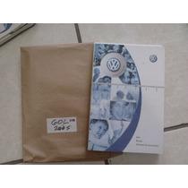 Manual Do Proprietário Vw Gol G3 2003 2004 2005 Completo