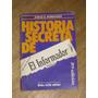 Historia Secreta De El Informador Público.