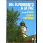 Del Sufrimiento A La Paz - Larrañaga, Ignacio - Ed. Paulinas