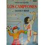 Figuritas Del Album Los Campeones - Año 1993 - Ultrafigus