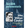 Obras Completas De John William Cook, E. L. Duhalde Comp.
