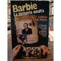 Barbie. La Historia Oculta. Ladislas De Hoyos