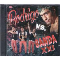 Rodrigo Vs Banda Xxi Cd 2016 - Los Chiquibum