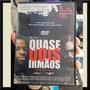 Dvd Filme Quase Dois Irmãos Lucia Murat - 100% Original