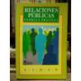 Raymond Simon : Relaciones Públicas Teoría Y Práctica