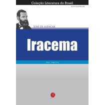 Livro - Iracema - José De Alencar - Livro Novo!