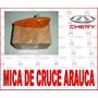 Mica Cocuyo Luz De Cruce Chery Arauca