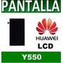 Pantalla Display Lcd Huawei Ascend Y550 Ciudadela Liniers