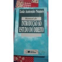 Livro Introdução Ao Estudo Do Direito - Luiz Antonio Nunes