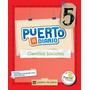 Ciencias Sociales 5 Nación Puerto A Diario - Puerto De Palos