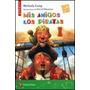 Mis Amigos Los Piratas (colección Piñata); Meli Envío Gratis