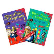 Alice No País Dos Enigmas 120 Jogos E Desafios 2 Volumes