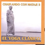 Cd Charlando Con Mataji 3 - El Yoga Clasico- De Indra Devi