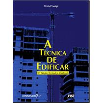 Ebook Engenharia - Livro A Técnica De Edificar