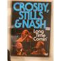 Dvd Crosby Stills & Nash Long Long Time Comi En La Plata