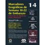 Marcadores Ecográficos De Semana 18-22 De Embarazo. Gallo.