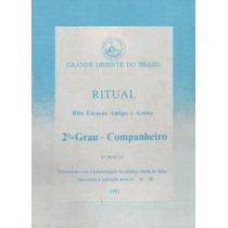 Ritual Da Maçonaria Do 2º Grau De Companheiro Maçom 1981