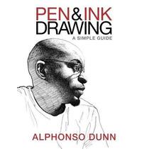 Pluma Y Tinta De Dibujo: Una Guía Sencilla
