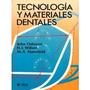 Tecnologia Y Materiales Dentales. Osborne. Limusa