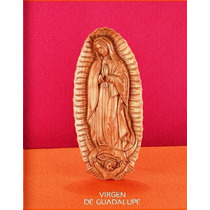 Escultura Virgen De Guadalupe Tallada En Madera Maple Caoba