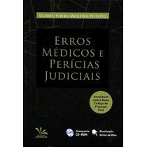 Livro Erros Médicos E Perícias Judiciais + Brinde