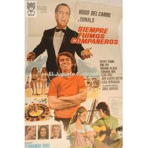 Siempre Fuimos Compañeros Hugo Del Carril Cine Donald Afiche