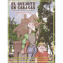 Libro El Quijote En Caracas: Crónica Verídica Y Fabulada