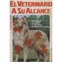 Libro, El Veterinario A Su Alcance De Ermando Bruno.