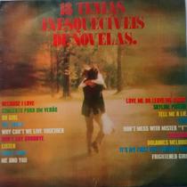 Lp 18 Temas Inesquecíveis De Novelas/1976/bom Estado.