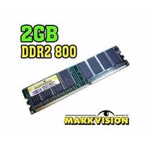 Memória 2gb Ddr2 800mhz Cl6 Pc2 6400 Markivision Pc Novo