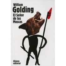 El Señor De Las Moscas,william Golding, Alianza
