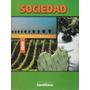 Sociedad 8º Básico / Proyecto Cal Y Canto - Santillana