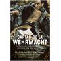 Cartas De La Wehrmacht - Marie Moutier (comp.) Ed. Critica